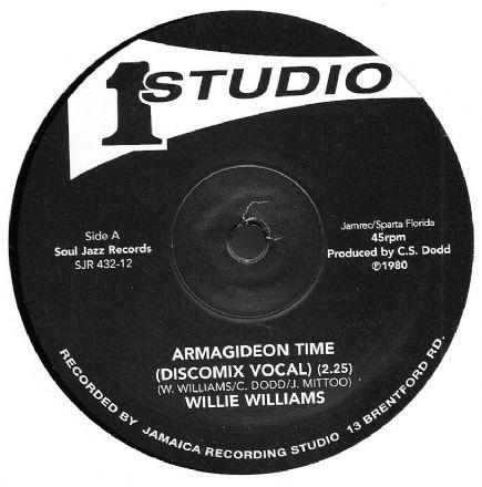 Willie Williams - Armagideon Time / Version (Studio One / Soul Jazz) 12""